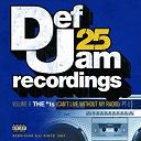 .fabolous / Dru Hill / Foxy Brown / Ja Rule / Kanye West / Ll Cool J / Montell Jordan / Ne-Yo / Sisqo / Warren G - Def jam 25, vol. 6: the # 1's (can't live without my radio) pt. 1