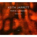 Keith Jarrett - Testament : paris / london