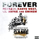 Drake / Eminem / Kanye West / Lil Wayne - Forever