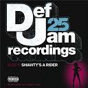Jay-Z / Joe Budden / Kanye West / Ll Cool J / Lloyd / Nas / Rick Ross / Shyne / The Dream / Young Jeezy - Def jam 25, vol 18 - shawty's a rider