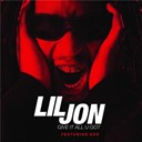Lil Jon - Give it all u got