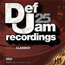 Dmx / Epmd / Erick Sermon / Jay-Z / Ll Cool J / Public Enemy / Redman / The Beastie Boys / The Roots / Young Jeezy - Def jam 25, vol. 25 - classics