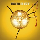 Urban Trad - The best of