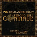 Damian &quot;Jr. Gong&quot; Marley / Nas - Strong will continue