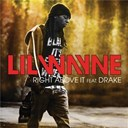 Lil Wayne - Right above it
