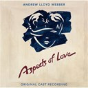 Andrew Lloyd Webber / Ann Crumb / Carol Duffy / David Greer / David Oakley / Diana Morrison / Kathleen Rowe Mcallen / Kevin Colson / Laurel Ford / Michael Ball / Original London Cast Of Aspects Of Love Cast / Patrick Clancy / Paul Bentley / Sally Smith / Tim Nilsson-Page - Aspects of love