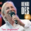 Henri D&egrave;s - Tout simplement