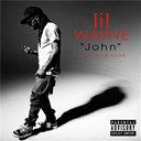 Lil Wayne - John