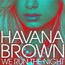 Havana Brown - We run the night