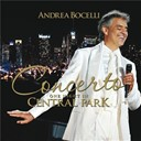 Andrea Bocelli - Concerto : one night in central park