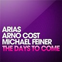 Arias / Arno Cost / Michael Feiner - The days to come