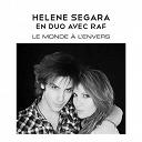 Hélène Segara / Raphaël Arnaud - Le monde a l'envers