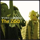 Yves Larock - The zoo