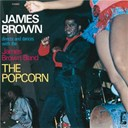 James Brown / The James Brown Band - The popcorn