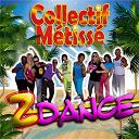 Collectif Métissé - Z dance