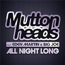 Muttonheads - All night long