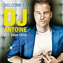 Dirty Money / Dj Antoine / Dj Smash / Mad Mark / P. Diddy (Puff Daddy) / Rene Rodrigezz / Scotty G / Timati - Welcome to dj antoine 2k12