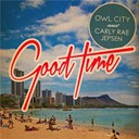 Carly Rae Jepsen / Owl City - Good time