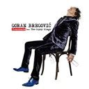 Goran Bregovic - Presidente