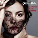 Olivia Ruiz - Le calme et la temp&ecirc;te