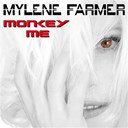 Myl&egrave;ne Farmer - Monkey me