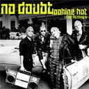 No Doubt - Looking hot