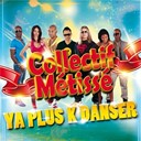 Chico / Collectif Métissé / The Gypsies - Ya plus k danser