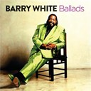 Barry White - Ballads