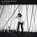 La Grande Sophie - Re(cord)