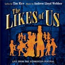 Andrew Lloyd Webber / Jenny / Johnny / Sydmonton Festival Cast - The likes of us