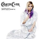 Colette Carr - Skitszo (part 4)