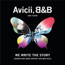 Avicii / B. / The Choir - We write the story