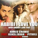 Ahmed Chawki - Habibi i love you