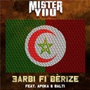 Mister You - 3arbi fi bérize