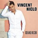 Vincent Niclo - Besame mucho