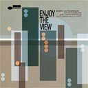 Bobby Hutcherson / David Sanborn / Joey Defrancesco - Enjoy The View