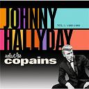 Johnny Hallyday - Salut les copains 1960 - 1965