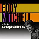 Eddy Mitchell - Salut les copains