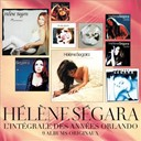 Hélène Segara - L'intégrale des années orlando : 9 albums originaux