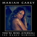 Mariah Carey - You're mine (eternal)