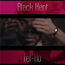 Black Kent - Tel-ho