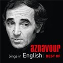 Charles Aznavour - Aznavour sings in english - best of