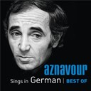 Charles Aznavour - Aznavour sings in german - best of