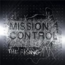Mission Control - The rising