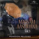 Alka Yagnik / Amit Kumar / Asha Bhosle / Bappi Lahiri / Hariharan / Kavita Krishnamurthy / Kishore Kumar / Lata Mangeshkar / Mohammed Rafi / S. P. Balasubrahmanyam / Sapna / Shaan / Shreya Ghoshal / Sulakshana Pandit / Udit Narayan - Mausam aashiqana: monsoon melodies, vol. 3