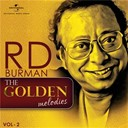 Amit Kumar / Asha Bhosle / Kishore Kumar / Lata Mangeshkar / Manna Dey / Mohammed Rafi / S. P. Balasubrahmanyam - The golden melodies - r. d. burman