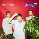 Scarlet Pleasure - Mirage