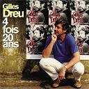 Gilles Dreu - 4 fois 20 ans