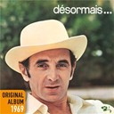 Charles Aznavour - Désormais ... - original album 1969