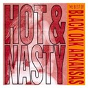 Black Oak Arkansas - Hot and nasty: the best of black oak arkansas